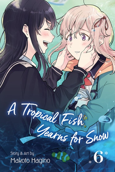 Tropical Fish Yearns For Snow Vol. 06