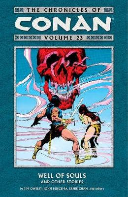 Chronicles Of Conan Volume 23: Well Of Souls And Other Stories
