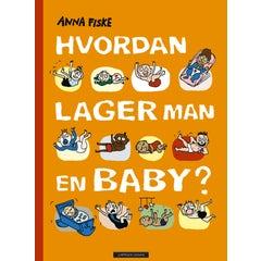 Hvordan lager man en baby? HC