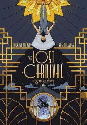 The Lost Carnival: A Dick Grayson Graphic Novel
