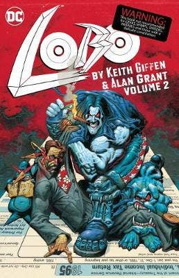 Lobo by Keith Giffen and Alan Grant Volume 2