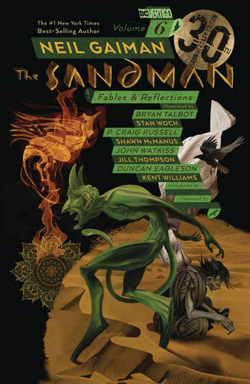 Sandman Volume 6: Fables and Reflections: 30th Anniversary Edition