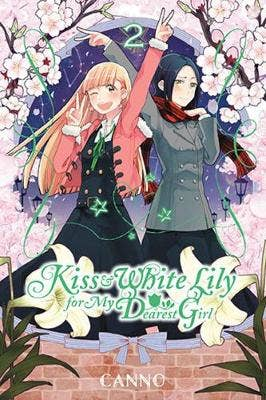 Kiss and White Lily for My Dearest Girl, Vol. 2