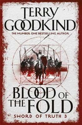 Blood of The Fold: Book 3 The Sword of Truth