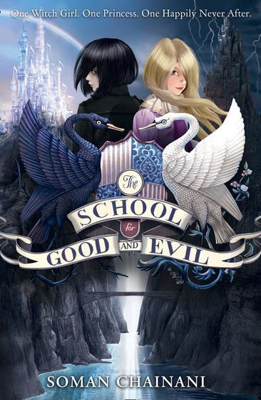 The School for Good and Evil (The School for Good and Evil, Book 1)