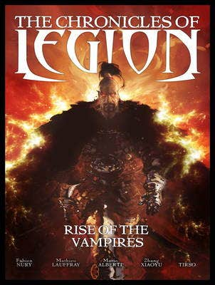 The Chronicles of Legion Vol. 1: Rise of the Vampires