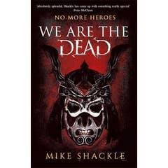 We Are The Dead: Book One