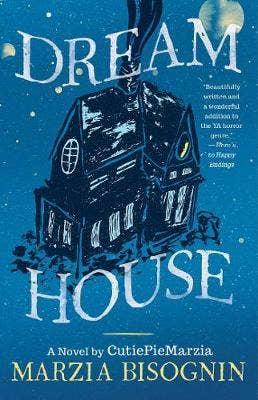 Dream House: A Novel by CutiePieMarzia