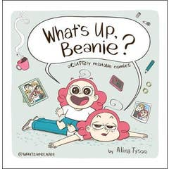 What's Up, Beanie? Acutely Relatable Comics