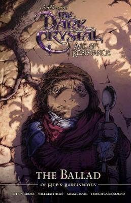 Jim Henson's The Dark Crystal Age of Resistance The Ballad of Hup & Barfinnious