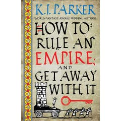 How To Rule An Empire and Get Away With It: The Siege, Book 2
