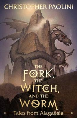 The Fork, the Witch, and the Worm: Tales from Alagaesia Volume 1: Eragon