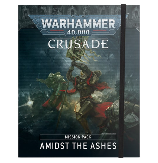Amidst the Ashes Crusade Mission Pack