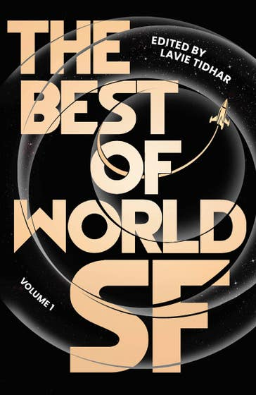 The Best of World SF: Volume 1
