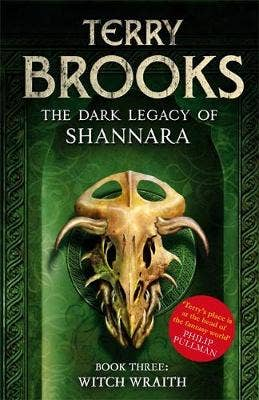 Witch Wraith: Book 3 of The Dark Legacy of Shannara