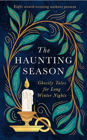 The Haunting Season: Ghostly Tales for Long Winter Nights