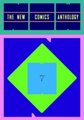 Now 7: The New Comics Anthology