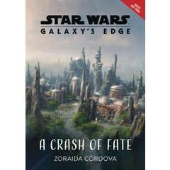 Star Wars: Galaxy's Edge a Crash of Fate