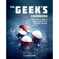 The Geek's Cookbook: Easy Recipes Inspired by Pokemon, Harry Potter, Star Wars, and More!