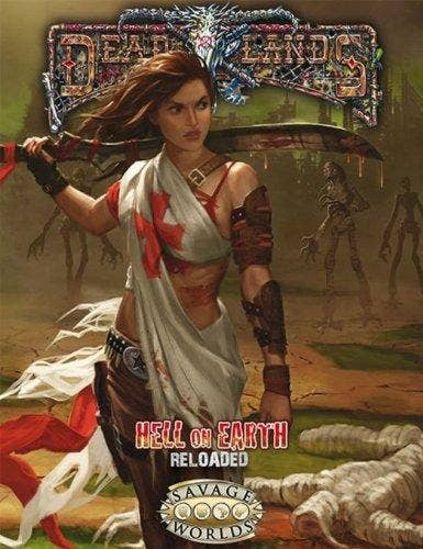 Deadlands Hell on Earth - Reloaded Core Rules