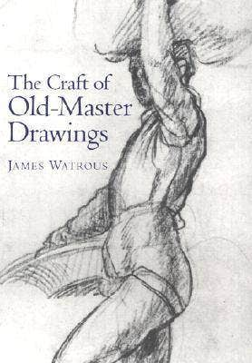 The Craft of Old Master Drawings