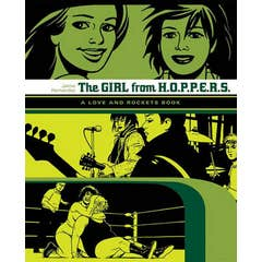 Love And Rockets: The Girl From Hoppers: The Second Volume of Locas Stories from Love & Rockets