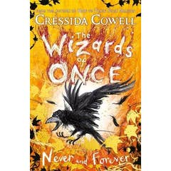The Wizards of Once: Never and Forever: Book 4