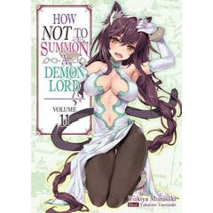 How NOT to Summon a Demon Lord: Volume 11