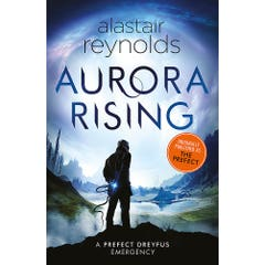 Aurora Rising: Previously published as The Prefect