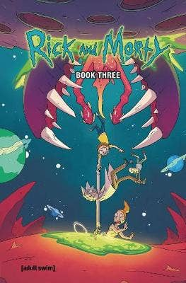 Rick and Morty Book Three, Volume 3