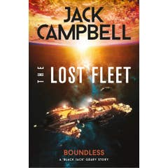 The Lost Fleet: Outlands - Boundless: Boundless