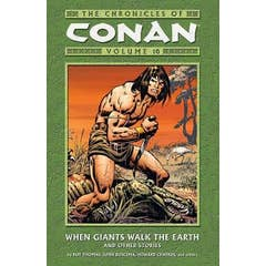 Chronicles Of Conan Volume 10: When Giants Walk The Earth And Other Stories