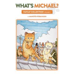 What's Michael?: Fatcat Collection Volume 1