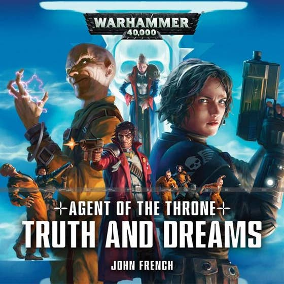 Agent of the Throne: Truth and Dreams