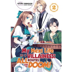 My Next Life as a Villainess: All Routes Lead to Doom! Volume 2: All Routes Lead to Doom! Volume 2