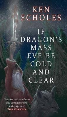 If Dragon's Mass Eve Be Cold and Clear