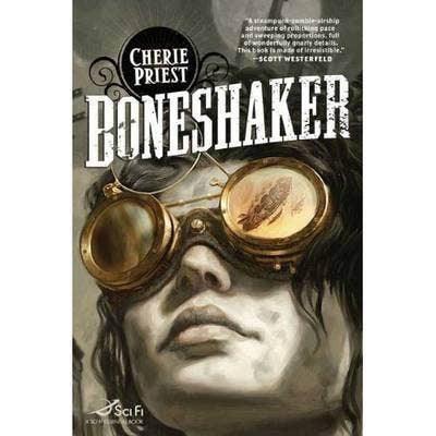 Boneshaker: The Clockwork Century 1