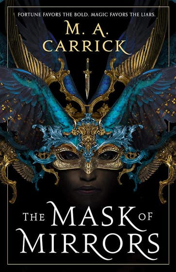 The Mask of Mirrors: Rook and Rose, Book One