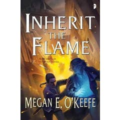 Inherit the Flame: A Scorched Continent Novel