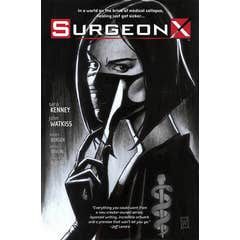 Surgeon X: The Path of Most Resistance