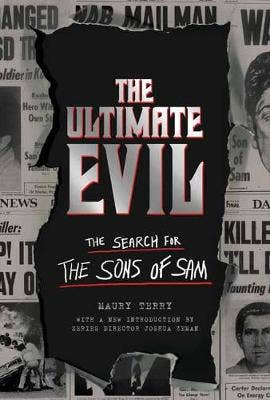 Ultimate Evil: The Search for the Sons of Sam