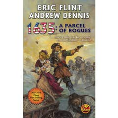1635: A Parcel of Rogues