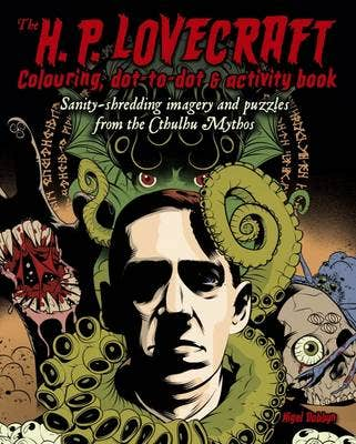The H.P Lovecraft Colouring, Dot-to-Dot and Activity Book