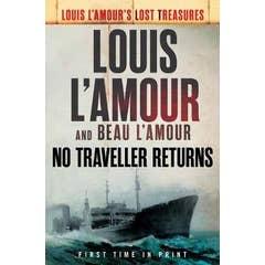 No Traveller Returns: A Novel