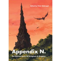 Appendix N: The Eldritch Roots of Dungeons and Dragons