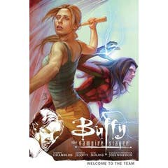 Buffy The Vampire Slayer Season 9 Volume 4: Welcome To The Team