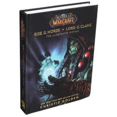 World of Warcraft: Rise of the Horde & Lord of the Clans: The Illustrated Novels