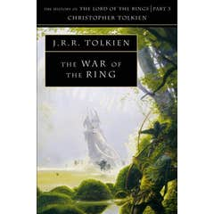 The War of the Ring (The History of Middle-earth, Book 8)
