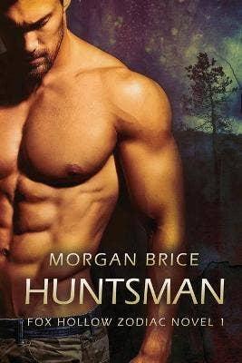 Huntsman: A Fox Hollow Zodiac Novel