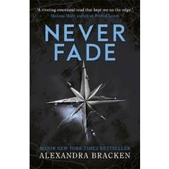 A Darkest Minds Novel: Never Fade: Book 2